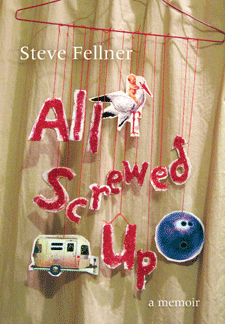 cover of Steve Fellner's All Screwed Up