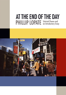 cover of Phillip Lopate's At The End of The Day