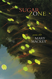 cover of Mary Mackey's Sugar Zone