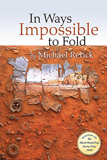 cover of Michael Rerick's In Ways Impossible to Fold